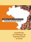 Experiências em habitação de interesse social no Brasil    Eglaísa Micheline Pontes Cunha