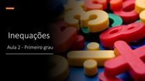 Inequações do primeiro grau - Aula 2 - Inequações-produto e Inequações-quociente - Silvio Vieira