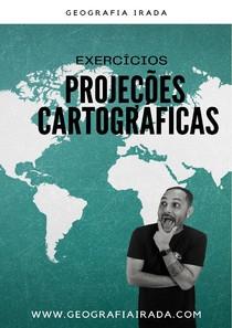 EXERCÍCIOS DE PROJECOES CARTOGRÁFICAS