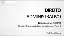 Objeto e obrigatoriedade da licitação - Apresentação (parte 2)