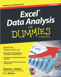 Excel Data Analysis For Dummies. 2nd Edition