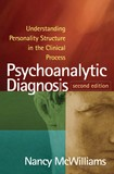 Psychoanalytic Diagnosis - Nancy MacWillians - Second Edition