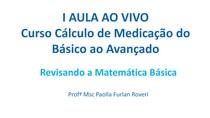CÁLCULO DE MEDICAÇÃO - REVISANDO A MATEMÁTICA BÁSICA - VEJA AS RESPOSTAS NA VÍDEO AULA!