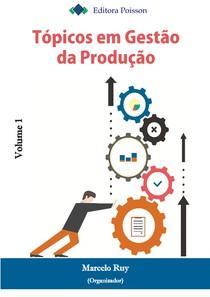 Topicos em Gestao da Producao - vol1