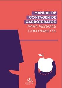 MANUAL DE CONTAGEM DE CARBOIDRATOS PARA PESSOAS COM DIABETES