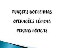 ELEMENTOS DE AUTOMAÇÃO - Aula 8 FUNÇOES BOOLEANAS, OPERAÇÕES LÓGICAS E PORTAS LÓGICAS