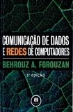 Edicao 3 ComunicacaoDadosRedeComputadores   BEHROUZ A. FOROUZAN(2006)