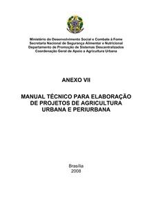 MANUAL TÉCNICO PARA ELABORAÇÃO DE PROJETOS DE AGRICULTURA URBANA E PERIURBANA