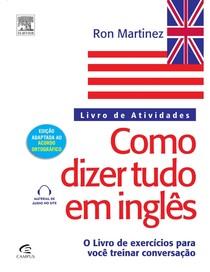 368481539 COMO DIZER TUDO EM INGLES LIVRO DE ATIVIDADES MARTINEZ RON PDF pdf