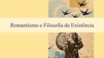 Romantismo e filosofia da existência