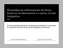 Estratégias de enfrentamento de idosos frente ao envelhecimento e à morte_ revisão integrativa