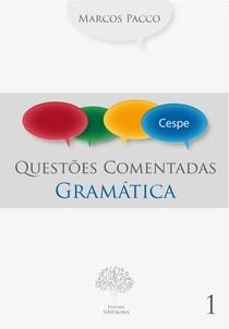 Questões Comentadas Cespe - Gramática (Pacco)