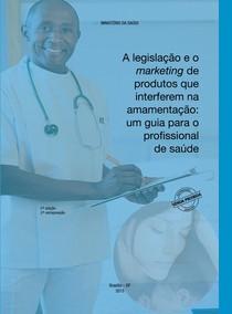 A legislação e o marketing de produtos que interferem na amamentação