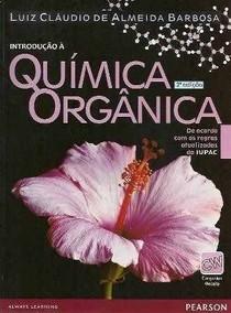 Luiz Cláudio A Barbosa-Introdução à Química Orgânica-Pearson Prentice Hall (2011) pdf