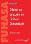 Manual   Oficinas de Educacao em Saude e comunicacao
