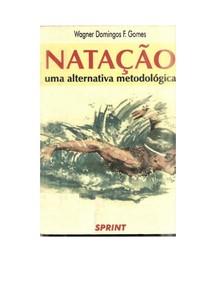 Natação - Uma Alternativa Metodológica - Wagner Domingos
