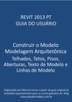 Apostila REVIT Modelagem arquitetônica de telhados, tetos, pisos, aberturas, texto de modelo e linhas de modelo