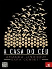 A Casa do Ceu - Amanda Lindhout