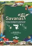 Savanas. desafios e estratégias para o equilíbrio entre sociedade, agronegócio e recursos naturais