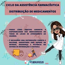 CICLO DA ASSISTÊNCIA FARMACÊUTICA- DISTRIBUIÇÃO