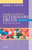 Handbook of Veterinary Drugs - Saunders 3rd ed (2011)