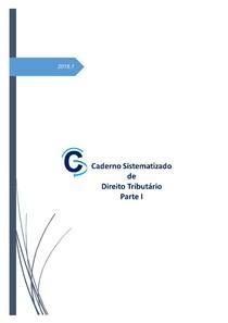 Caderno Sistematizado de Direito Tributário - Parte I (2018)