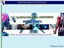 PREPARATÓRIO RADIOLOGIA   REVISÃO PARA CONCURSOS