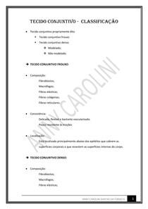 TECIDO CONJUNTIVO PROPRIAMENTE DITO - CLASSIFICAÇÃO