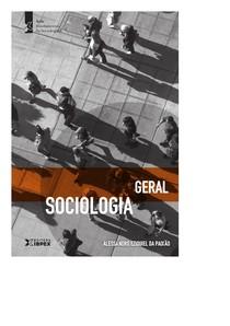 SOCIOLOGIA GERAL -  ALESSANDRO EZIQUIEL DA PAIXAO.pdf
