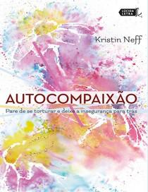 Autocompaixao - Kristin Neff