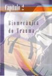 PHTLS- Capítulo 02 Biomecânica do Trauma