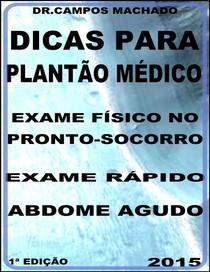 Dicas para o Plantão medico