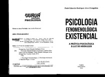 Psicologia Fenomenológica Existencial  A prática Psicologica à luz de Heidgger