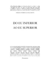 Angela Maria La Sala Batà   Do Eu Inferior ao Eu Superior