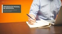Ebook organizacao pessoal para advogados
