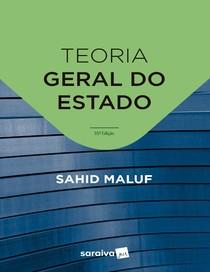 (2019) Teoria geral do Estado - Sahid Maluf, Miguel Alfredo Mal