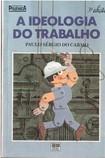 1. Trabalho ocupação de corpo e alma, Paulo Sérgio do Carmo