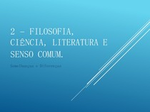 2   FILOSOFIA, CIÊNCIA, LITERATURA E SENSO COMUM