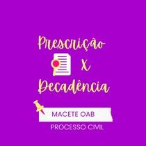 Prescrição e decadência - processo civil