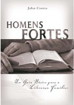 HOMENS FORTES   John Crotts