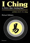 I Ching   O Livro das Mutações (Richard Wilhelm)