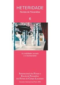 Heteridade - Revista de Psicanálise - vol. 6 - As realidades sexuais e o inconsciente