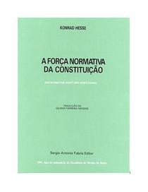 Konrad Hesse - A força normativa da constituição