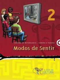 MODOS DE SENTIR VOL.2 A cor da Cultura