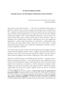 Os involuntários da patria. Aula pública do antropólogo Eduardo Viveiros de Castro durante o ato Abril Indígena, Cinelândia, Rio de Janeiro 20042016. 5p.