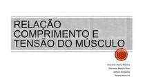 RELAÇÃO COMPRIMENTO TENSÃO MUSCULAR