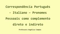 Correspondência Português - Italiano - Pronomes pessoais como complemento direto e indireto