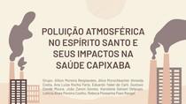 [SEMINÁRIO] Poluição Atmosférica no ES e seus Impactos na Saúde Capixaba