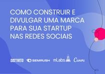 A marca da sua Startup nas redes socias