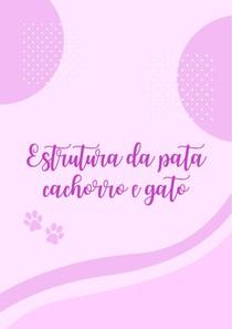 Estrutura da pata cachorro e gato